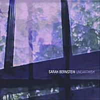 Album Unearthish by Sarah Bernstein
