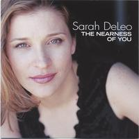 Sarah DeLeo | The Nearness of You