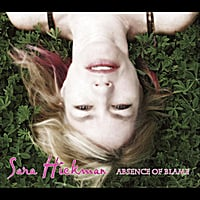 Sara Hickman | Absence Of Blame