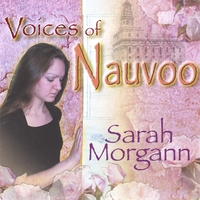 Sarah Morgann | Voices of Nauvoo