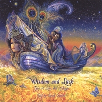 Sarah Saulter | Wisdom and Luck: Tales of Love and Magic