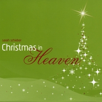 Sarah Schieber | Christmas in Heaven