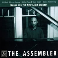 Sasha And The New Light Quintet | The Assembler