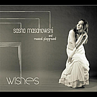 Sasha Masakowski & Musical Playground | Wishes