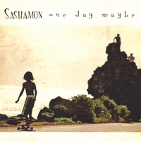 Sashamon | One Day Maybe