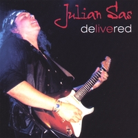 Julian Sas | Delivered (Double CD) (European Import)