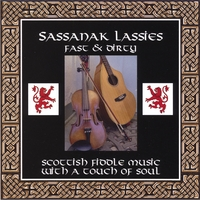 Sassanak Lassies | Fast And Dirty