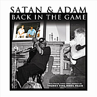 Satan & Adam | Back In The Game
