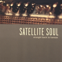 Satellite Soul | Straight Back to Kansas