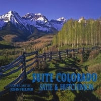 Erik Satie & Kirk Hutchinson | Suite Colorado