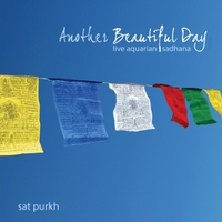 Sat Purkh | Another Beautiful Day