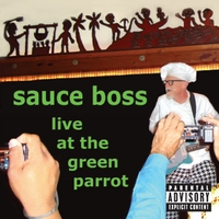 Sauce Boss | Live At the Green Parrot
