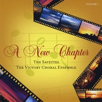 The Savettes & The Victory Choral Ensemble of Philadelphia | A New Chapter - Volume 1