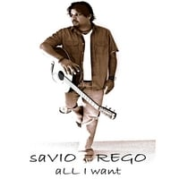 Savio Rego | All I Want