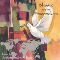 Stefan Andre Waligur | Blessed are the Peacemakers