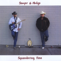 Sawyer and Hodge | Squandering Time