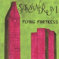 Saxsyndrum | Flying Fortress