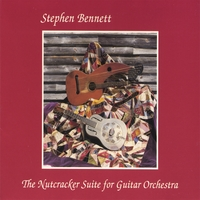 Stephen Bennett | The Nutcracker Suite for Guitar Orchestra
