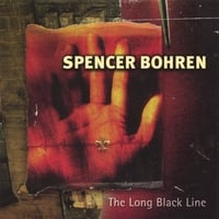 Spencer Bohren | The Long Black Line