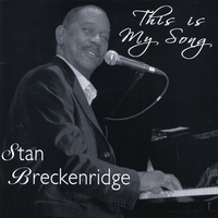 Stan Breckenridge | This is My Song