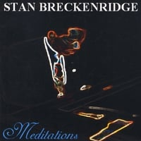 Stan Breckenridge | Meditations