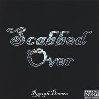 Scabbed Over | Rough Demos