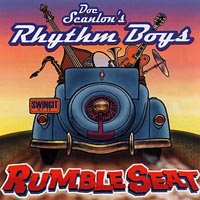 Doc Scanlon's Rhythm Boys | Rumble Seat