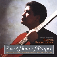 Rafael Scarfullery | Sweet Hour of Prayer