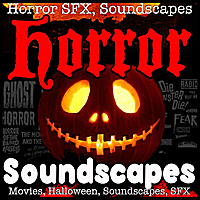 Scary Horror Soundscape Factory | Horror Soundscapes, Haunted House Sound Effects