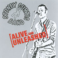 Stoney Curtis Band | Alive & Unleashed