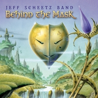 Jeff Scheetz band | Behind the Mask