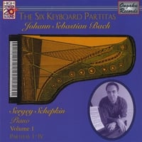 Sergey Schepkin | Johann Sebastian Bach: The Six Keyboard Partitas Vol. 1