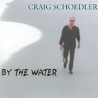 Craig Schoedler | By The Water