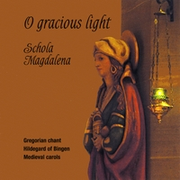 Schola Magdalena | O Gracious Light