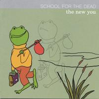 School for the Dead | The New You