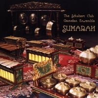 The Schubert Club Gamelan Ensemble | Sumarah