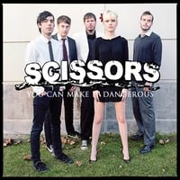 The Scissors | You Can Make It Dangerous