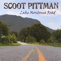 Scoot Pittman | Lake Montonia Road (CD Extra)