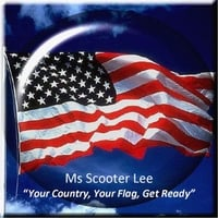 Scooter Lee | Your Country, Your Flag, Get Ready