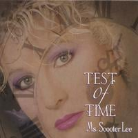 Scooter Lee | Test Of Time