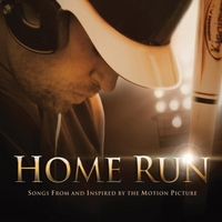 Scott Allan Mathews | Home Run: Songs from and Inspired By the Motion Picture
