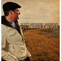Scott Anthony Andrews | Faith Is a Bicycle