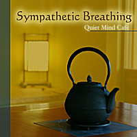 Quiet Mind Cafe | Sympathetic Breathing Guided Meditation