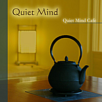 Quiet Mind Cafe | Quiet Mind Guided Meditation