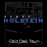 Scott Holstein | Cold Coal Town