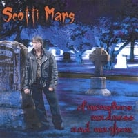 Scotti Mars | Of Monsters, Madness and Mayhem