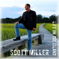 Scott Miller | Life On the Island
