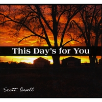 Scott Powell | This Day's For You