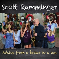 Scott Ramminger | Advice from a Father to a Son