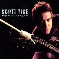 Scott Tice | Songs To Lose The Fight To